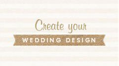 Create Your Wedding Design